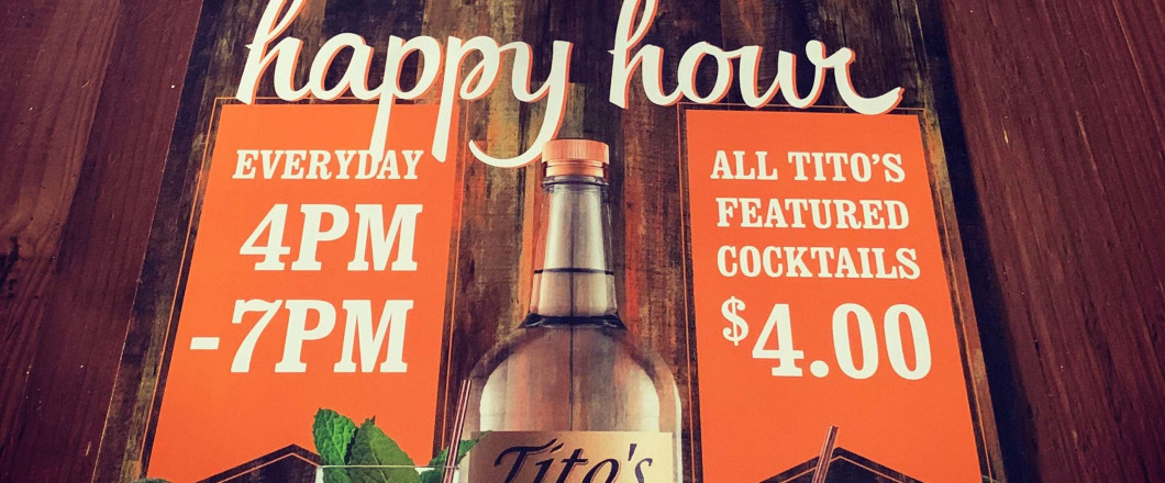 Join Us for Happy Hour, 7 Days a Week
